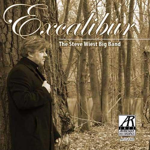 Excalibur - Steve Wiest
