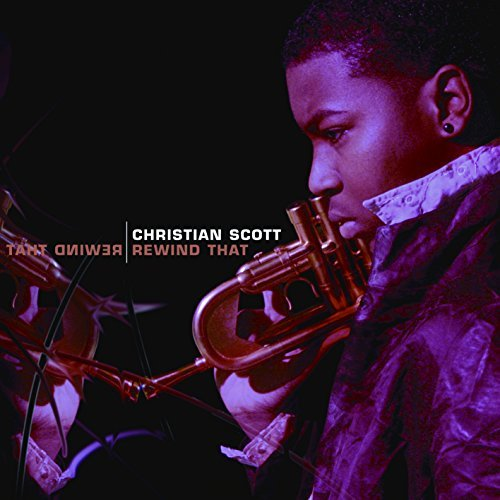 Rewind That - Christian Scott