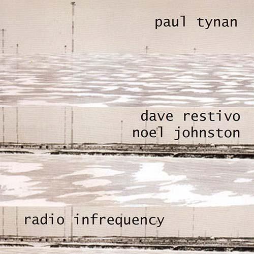 Radio Infrequency - Paul Tynan