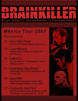 Brainkiller in Mexico