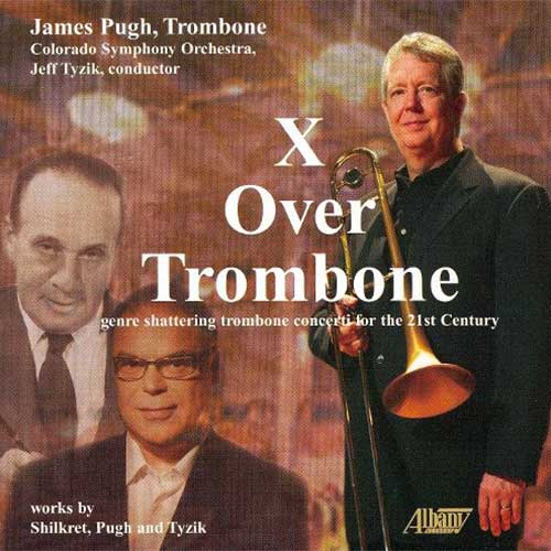 X Over Trombone - Jim Pugh