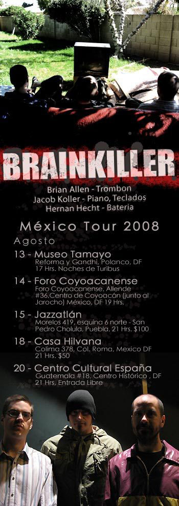 Brainkiller Tour 2008