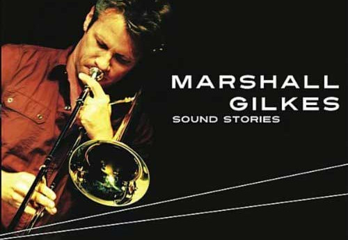 Marshall Gilkes Releases Sound Stories