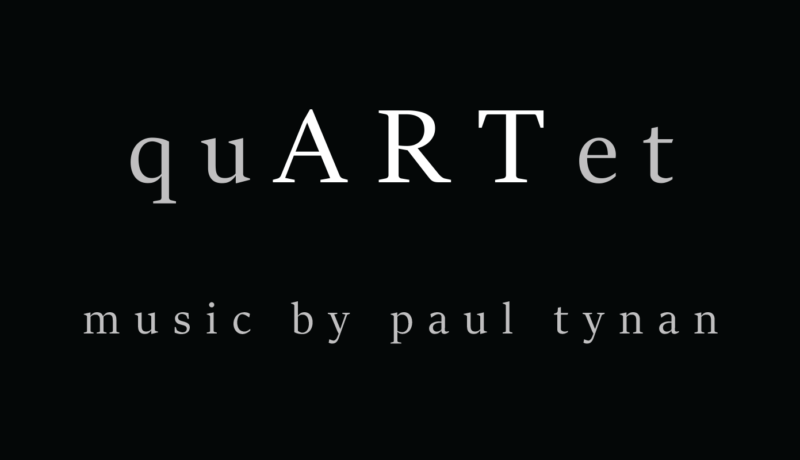 Paul Tynan's quARTet Available March 15